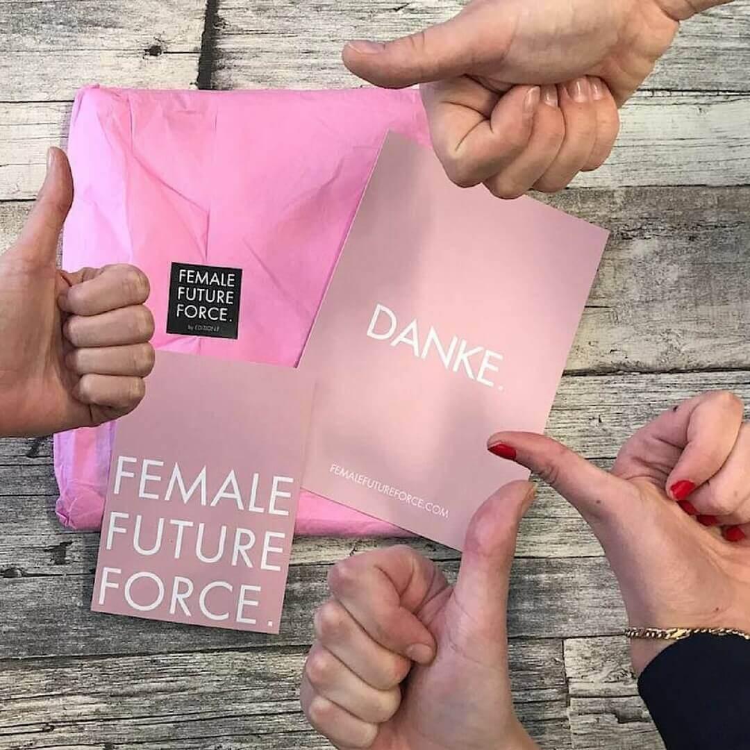 Female Future Force für starke Frauen.